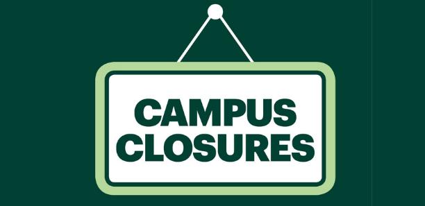 Campus Closures
